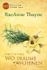Thayne, Raeanne,Hope`s Crossing - Wo Träume wohnen