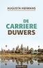 <b>Augusta Hermans</b>,De carriere duwers