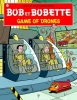 <b>Willy  Vandersteen, Peter van Gucht</b>,Bob et Bobette Game of drones