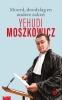 <b>Yehudi  Moszkowicz</b>,Moord, doodslag en andere zaken