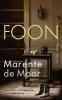 Marente de Moor,Foon