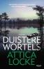 <b>Attica  Locke</b>,Duistere wortels