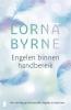 <b>Lorna  Byrne</b>,Engelen binnen handbereik