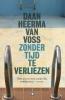 Daan  Heerma van Voss,Zonder tijd te verliezen