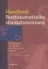 Eric Vermetten, Rolf Kleber, Onno van der Hart,Handboek Posttraumatische stressstoornissen