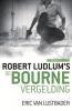<b>Robert  Ludlum,  Eric Van  Lustbader</b>,De Bourne vergelding