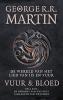 <b>George R.R. Martin</b>,Vuur en Bloed 1 De opkomst van het huis Targaryen van Westeros