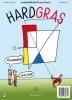 ,<b>Hard Gras 108 - Juni 2016</b>