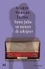 Mario  Varga Llosa,Tante Julia en meneer de schrijver
