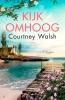 <b>Courtney Walsh</b>,Kijk omhoog