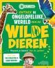 Renate  Hagenouw,Ontdek de ongelofelijke wereld van de wilde dieren