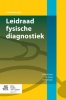 N.M.  Kramer, M.  Savas, B.  Dedeoglu,Leidraad fysische diagnostiek