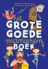 Nathalie  Depoorter,Het grote goedemanierenboek