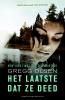Gregg  Olsen,Het laatste dat ze deed