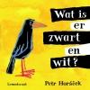 petr  Horacek,Wat is er zwart en wit?