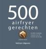 <b>Valentina Harris</b>,500 airfryer gerechten