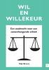<b>Stijn  Bruers</b>,Wil en willekeur
