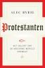 Alec  Ryrie,Protestanten