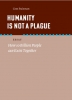<b>Cees  Buisman</b>,Humanity is not a plague
