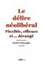 Paul  Verhaege,Le delire neoliberal