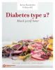 <b>Hanno  Pijl, Karine  Hoenderdos</b>,Diabetes type 2? Maak jezelf beter