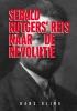 Hans Olink, ,Sebald Rutgers` reis naar de Revolutie