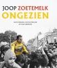 <b>Jacob  Bergsma, Joop  Holthausen, Peter  Ouwerkerk</b>,Joop Zoetemelk - Ongezien