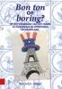 Marjolijn Voogel,Bon ton of boring?