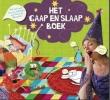 Vivienne van Eijkelenborg, M.G.  Smits,Het Gaap en Slaap Boek