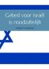 Sieberen  Voordewind ,Gebed voor Israël is noodzakelijk