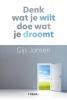 Gijs  Jansen,Denk wat je wilt, doe wat je droomt