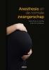 Mark van de Velde Xandra  Schyns-van den Berg,Anesthesie en de normale zwangerschap