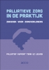 Palliatief Support Team UZ Leuven ,Palliatieve zorg in de praktijk