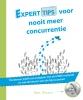<b>Anne  Quaars</b>,Experttips boekenserie Experttips voor nooit meer concurrentie