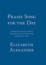 Alexander, Elizabeth Praise Song for the Day