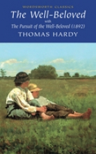 Hardy, Thomas Well-beloved with The Pursuit of the Well-beloved