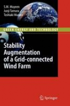 Muyeen, S. M. Stability Augmentation of a Grid-connected Wind Farm