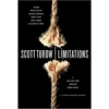 Scott Turow,Limitations
