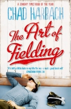 Harbach, Chad Art of Fielding