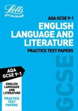 Letts GCSE Grade 9-1 English Language and English Literature AQA Practice Test Papers