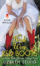 Selvig, Lizbeth The Bride Wore Red Boots