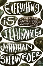 Jonathan Safran  Foer Everything is illuminated