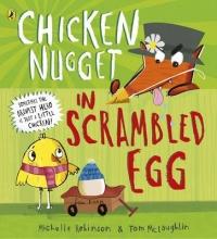 Robinson, Michelle Chicken Nugget: Scrambled Egg