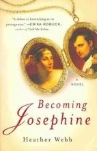 Webb, Heather Becoming Josephine