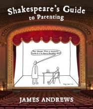 James Andrews Shakespeare`s Guide to Parenting