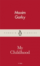 Maxim,Gorky My Childhood