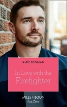 Denman, Amie In Love With The Firefighter