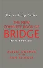 Albert Dormer,   Ron Klinger The New Complete Book of Bridge