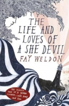 Fay,Weldon Life and Loves of a She-devil