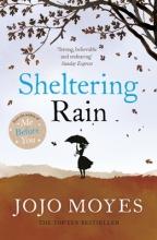 Moyes, Jojo Sheltering Rain